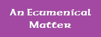 AnEcumenicalMatter