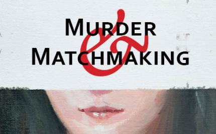 Murder And Matchmaking